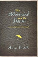 The Wirlwind and The Storm by Amy Smith: NOOK Book Cover