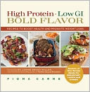 High Protein, Low GI, Bold Flavor by Fiona Carns: Book Cover