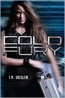 Cold Fury by T.M. Goeglein: Book Cover