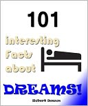 download 101 Interesting Facts About Dreams! book