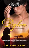 Dylan (Secret Life of Cowboys Series #2) by C. H. Admirand: Book Cover
