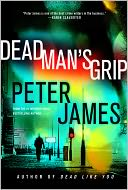 Dead Man's Grip (Roy Grace Series #7) by Peter James: NOOK Book Cover