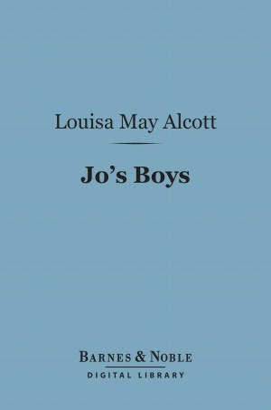 Jo's Boys : And How They Turned Out