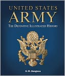 download United States Army : The Definitive Illustrated History (PagePerfect NOOK Book) book