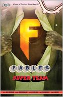 Fables, Volume 16: Super Team