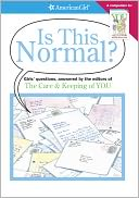 download Is This Normal : Answered by the Editors of of the Care & Keeping of You book