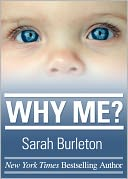 Why Me? by Sarah Burleton: NOOK Book Cover
