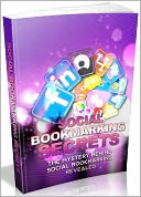 download Social Bookmarking Secrets - The Mystery Behind Social Bookmarking Revealed book