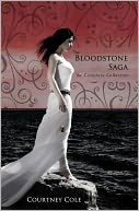 The Bloodstone Saga by Courtney Cole: NOOK Book Cover