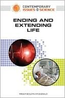 download Ending and Extending Life book