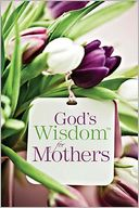 God's Wisdom for Mothers by Jack Countryman: Book Cover