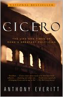 Cicero by Anthony Everitt: NOOK Book Cover