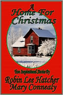 A Home For Christmas by Mary Connealy: NOOK Book Cover