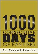 download 1000 Consecutive Days of Fasting book
