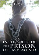 download ınside and outside the prison of my mind book