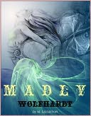 Madly & Wolfhardt (Madly, Book 2) by M. Leighton: NOOK Book Cover