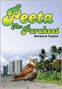 Peeta The Parakeet by Richard Taylor: NOOK Book Cover