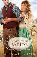 Short-Straw Bride by Karen Witemeyer: Book Cover