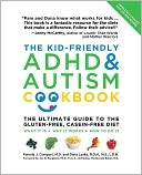 The Kid-Friendly ADHD and Autism Cookbook, Updated and Revised by Pamela J. Compart: NOOK Book Cover