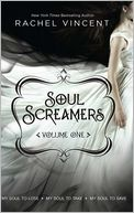 Soul Screamers, Volume One by Rachel Vincent: NOOK Book Cover