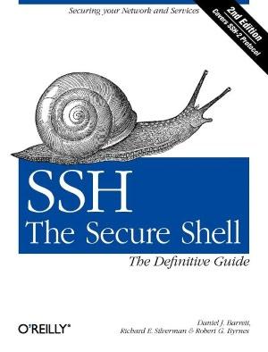 Free downloading of ebook SSH, The Secure Shell: The Definitive Guide  by Daniel J. Barrett, Richard Silverman, Robert G. Byrnes
