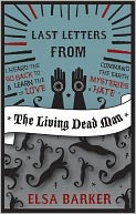 download Last Letters From the Living Dead Man book