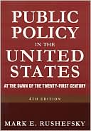 download Public Policy in the United States : At the Dawn of the Twenty-First Century book