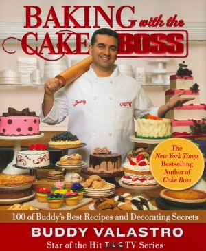 Online free downloadable books Baking with the Cake Boss: 100 of Buddy's Best Recipes and Decorating Secrets 9781439183526 RTF ePub DJVU by Buddy Valastro in English