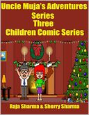 Uncle Muja?s Adventures Series Three: Children Comic Series