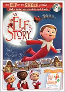 The Elf on the Shelf: An Elf's Story with Chad Eikhoff