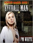 download EYEBALL MAN [HORROR MANOR I] book