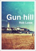 Gun Hill by Rob Lowe: NOOK Book Cover