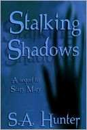 Stalking Shadows by S.A. Hunter: NOOK Book Cover