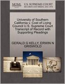 University Of Southern California V. Cost Of Living Council U.S. Supreme Court Transcript Of Record With Supporting Pleadings by Gerald G Kelly: Book Cover