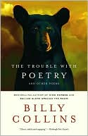 The Trouble with Poetry and Other Poems by Billy Collins: Book Cover
