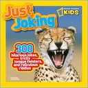 National Geographic Kids Just Joking by National Geographic Kids: Book Cover