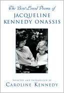 The Best-Loved Poems of Jacqueline Kennedy Onassis by Caroline Kennedy: Book Cover