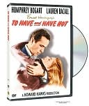 To Have and Have Not with Humphrey Bogart