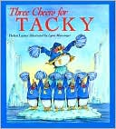 Three Cheers for Tacky by Helen Lester: Book Cover
