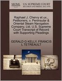 Raphael J. Chervy Et Ux., Petitioners, V. Peninsular & Oriental Steam Navigation Company, Ltd. U.S. Supreme Court Transcript Of Record With Supporting Pleadings by Gerald G Kelly: Book Cover