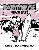 Beach Babe (Babymouse Series #3)