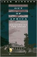 Out of Africa and Shadows on the Grass by Isak Dinesen: Book Cover