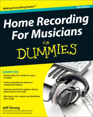 Free ebook share download Home Recording For Musicians For Dummies in English ePub