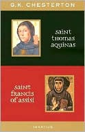 St. Thomas Aquinas and St. Francis of Assisi by G. K. Chesterton: Book Cover