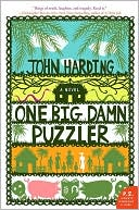 One Big Damn Puzzler by John Harding: Book Cover