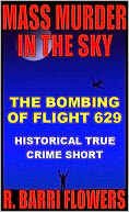 Mass Murder in the Sky by R. Barri Flowers: NOOK Book Cover