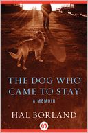 The Dog Who Came to Stay by Hal Borland: NOOK Book Cover