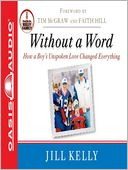 Without a Word by Jill Kelly: Audio Book Cover