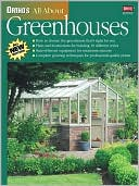 All About Greenhouses (Ortho's All About Series) by Ortho: Book Cover