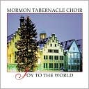 Joy to the World [Bonus Tracks] by Mormon Tabernacle Choir: CD Cover